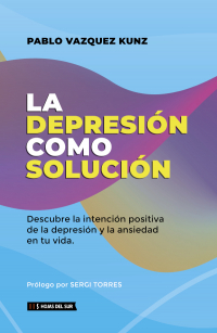 La depresión como solución...