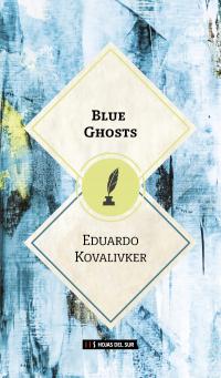 Blue Ghosts