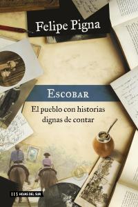 Escobar Un pueblo con...