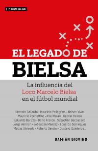 El Legado de Bielsa La...